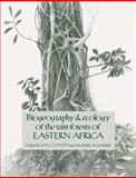 Biogeography and Ecology of the Rain Forests of Eastern Africa 9780521068987