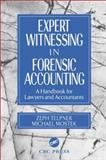 Expert Witnessing in Forensic Accounting 9780849308987