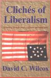 Cliches of Liberalism 9781928729006