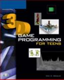3D Game Programming for Teens 9781592009008
