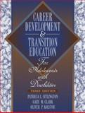 Transition Education and Services for Adolescents with Disabilities 9780205309016