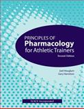 Principles of Pharmacology for Athletic Trainers 2nd Edition