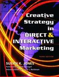 Creative Strategy in Direct and Interactive Marketing 3rd Edition
