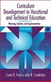 Curriculum Development in Vocational and Technical Education 5th Edition
