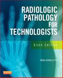 Radiographic Pathology for Technologists 9780323089029