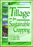 Tillage for Sustainable Cropping 9781560229032