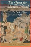 The Quest for Modern Ireland 9780716529033