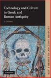 Technology and Culture in Greek and Roman Antiquity 9780521009034