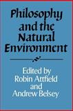 Philosophy and the Natural Environment 9780521469036