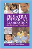 Pediatric Physical Examination 9780323019040