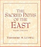 The Sacred Paths of the East 3rd Edition