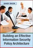 Building an Effective Information Security Policy Architecture 9781420059052