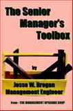 The Senior Manager's Toolbox 9781932729061