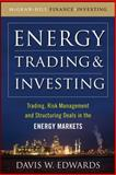 Energy Trading and Investing 1st Edition