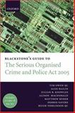 Guide to the Serious Organised Crime and Police Act 2005 9780199289066