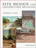 Site Design and Construction Detailing 3rd Edition