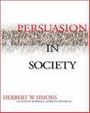 Persuasion in Society 9780761919070