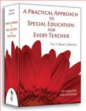 A Practical Approach to Special Education for Every Teacher 9781412939072