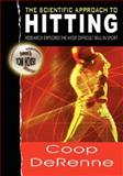 The Scientific Approach to Hitting 9781934269077