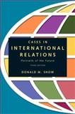 Cases in International Relations 3rd Edition