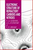 Electronic Structure of Refractory Carbides and Nitrides 9780521019088