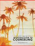 Introduction to Counseling 1st Edition
