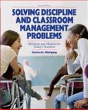 Solving Discipline and Classroom Management Problems 9780470129104