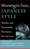 Winning in Asia, Japanese Style 9780312239107