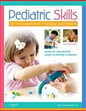 Pediatric Skills for Occupational Therapy Assistants 3rd Edition