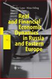 Real and Financial Economic Dynamics in Russia and Eastern Europe 9783540009108