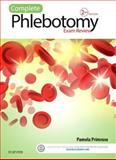 Complete Phlebotomy Exam Review 2nd Edition
