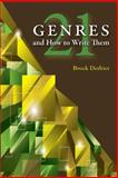 Twenty-One Genres and How to Write Them 9780874219111