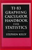 TI-83 Graphing Calculator Manual for Statistics 9780130209115