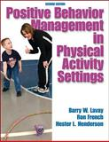 Positive Behavior Mangement in Physical Activity Settings 9780736049115