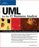 UML for the IT Business Analyst 9781592009121