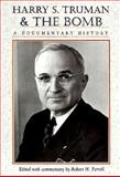 Harry S. Truman and the Bomb 9781881019121
