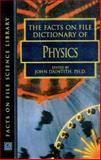 The Facts on File Dictionary of Physics 9780816039128