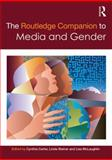 The Routledge Companion to Media and Gender 1st Edition