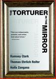 The Torturer in the Mirror 1st Edition