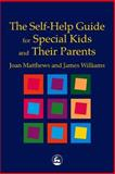 Self Help Guide for Special Kids and Their Parents 9781853029141