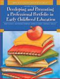 Developing and Presenting a Professional Portfolio in Early Childhood Education 2nd Edition