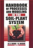 Handbook of Processes and Modeling in the Soil-Plant System 9781560229148