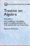 Treatise on Algebra 9780486439150