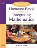 Literature-Based Activities Integrating Mathematics with Other Content Areas 9780205529162