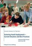 Fostering Youth Employment - Current Situation and Best Practices 9783892049166