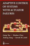 Adaptive Control of Systems with Actuator Failures 9781849969178
