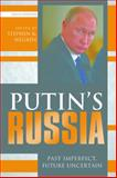 Putin's Russia 6th Edition