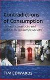 Contradictions of Consumption 9780335199181