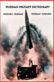 Russian Military Dictionary 9781931839181
