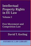 Intellectual Property Rights in EU Law 9780198259183